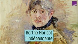 Berthe Morisot, l'indépendante - #CulturePrime