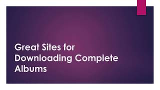 great-sites-for-downloading-complete-albums