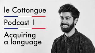 Acquiring a language - Intermediate French