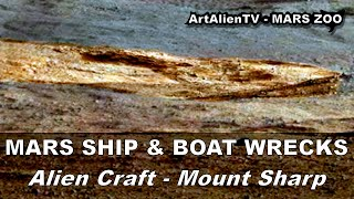 MARS SHIP & BOAT WRECKS - Aeolis Mons / Mt Sharp. ArtAlienTV - 1080p