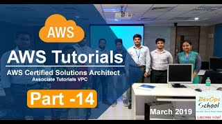 AWS Certified Solutions Architect Associate Tutorials   March 2019   VPC   Part 14