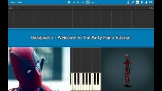 Deadpool 2 Welcome To The Party - Piano Tutorial (Diplo, French Montana & Lil Pump ft. Zhavia) EASY