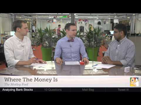 How to Value Bank Stocks | Where the Money Is - 5/14/14 | The Motley Fool