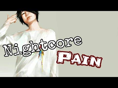 Nightcore-Pain (Deeper Version)