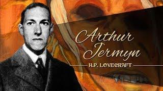 ARTHUR JERMYN, de H.P. LOVECRAFT - narrado por EL ABUELO KRAKEN 🦑