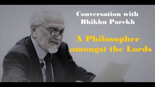 At Adda | Conversation with Bhikhu Parekh | A Philosopher amongst the Lords