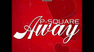 P SQUARE - Away Official Audio HD