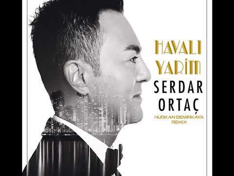Serdar Ortaç ft. Yıldız Tilbe-Havalı Yarim (Hürkan Demirkaya remix) FULL VERSİON AÇIKLAMA KISMINDA