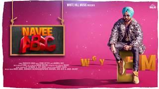 Navee ABC (Motion Poster) Yudhveer Singh | Rel On 14 Nov | White Hill Music