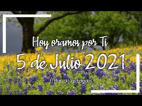 HOY ORAMOS POR TI | JULIO 5 de 2021 |  Oración Devocional |TU GRAN AMOR