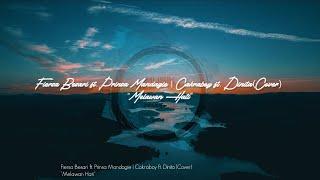 Melawan Hati - FIERSA BESARI ft. PRINSA MANDAGIE   CAKRABOY ft. DINITA (COVER)