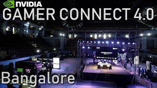 Nvidia Gamer Connect Bangalore 2018 Full Tour