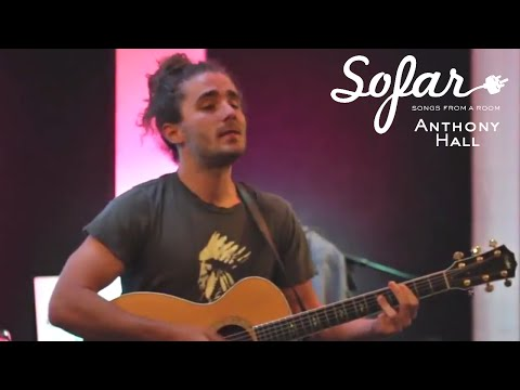 Anthony Hall - Ready for Love   Sofar Los Angeles