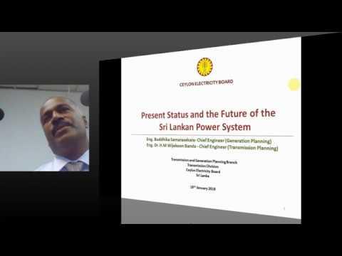 PUBLIC LECTURE : Present Status and the Future of Sri Lankan Power System