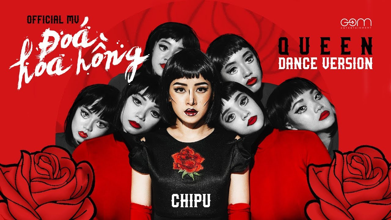 Chi Pu | ĐÓA HOA HỒNG (QUEEN) – Official M/V Dance Version