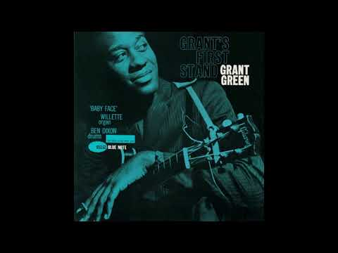 Grant Green - Grant's First Stand [Full Album]