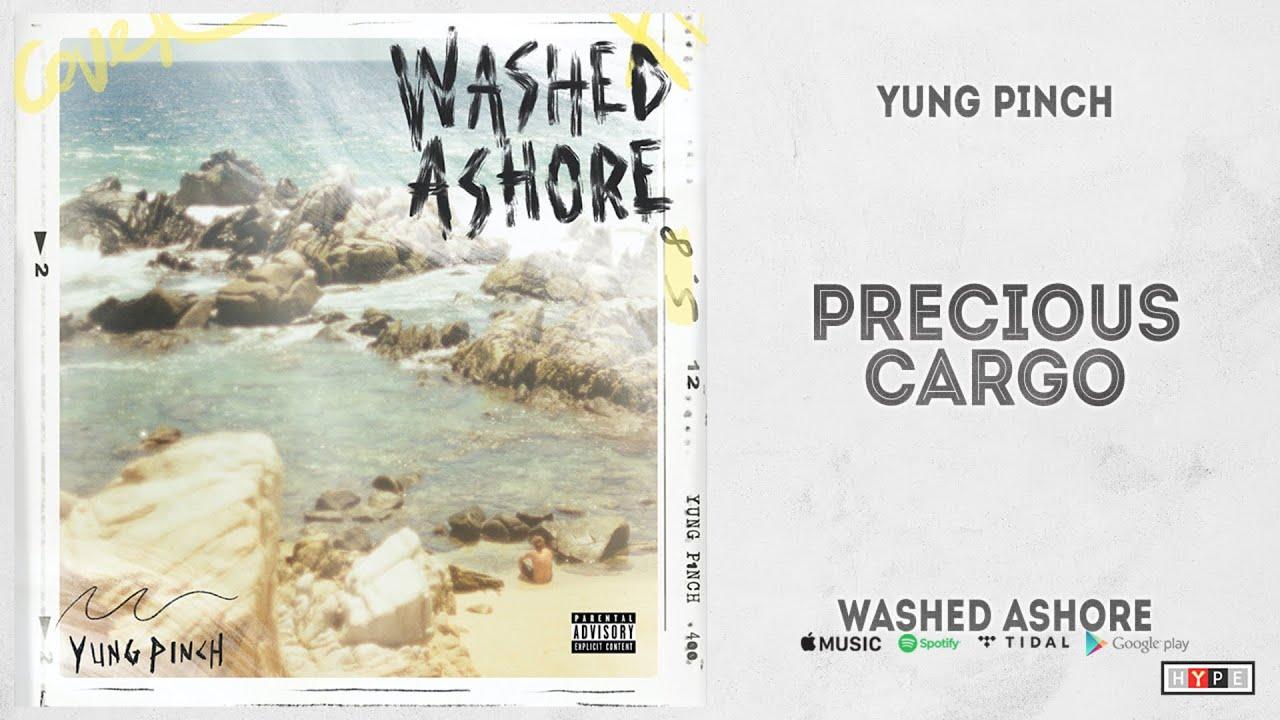 "Download Yung Pinch - ""PRECIOUS CARGO"" (WASHED ASHORE)"