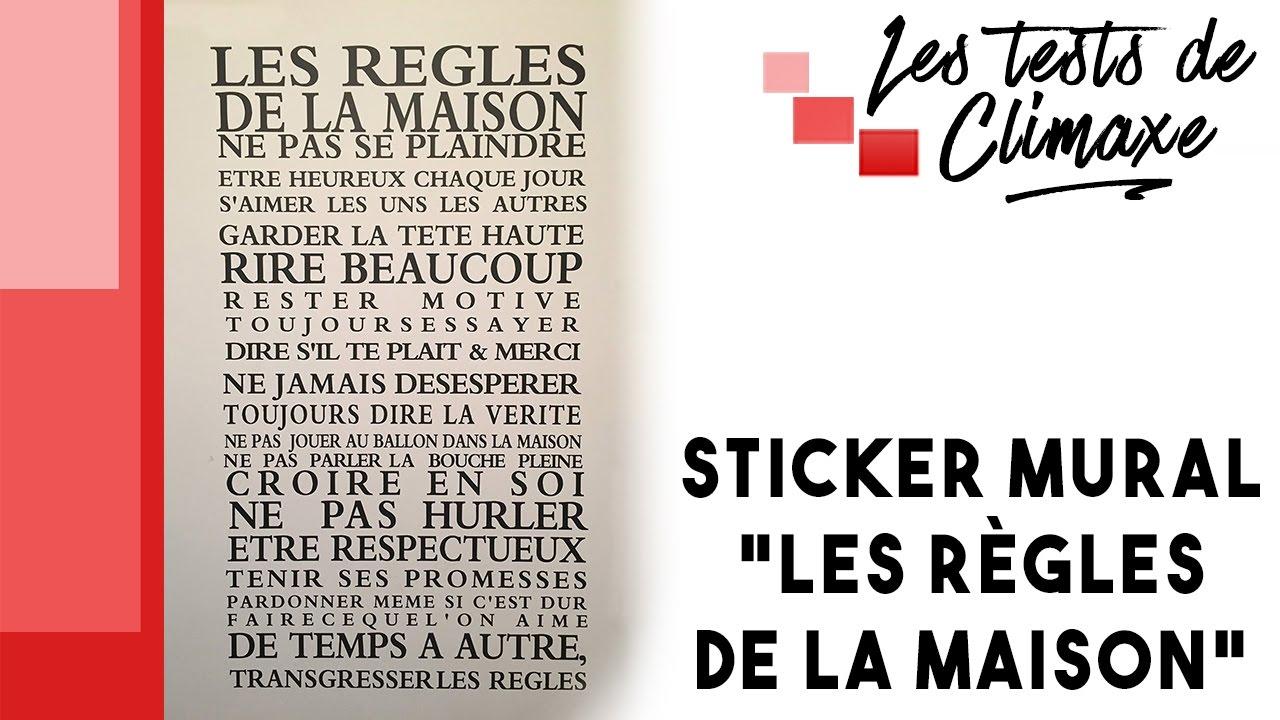 Test D Un Sticker Mural Les Regles De La Maison Youtube
