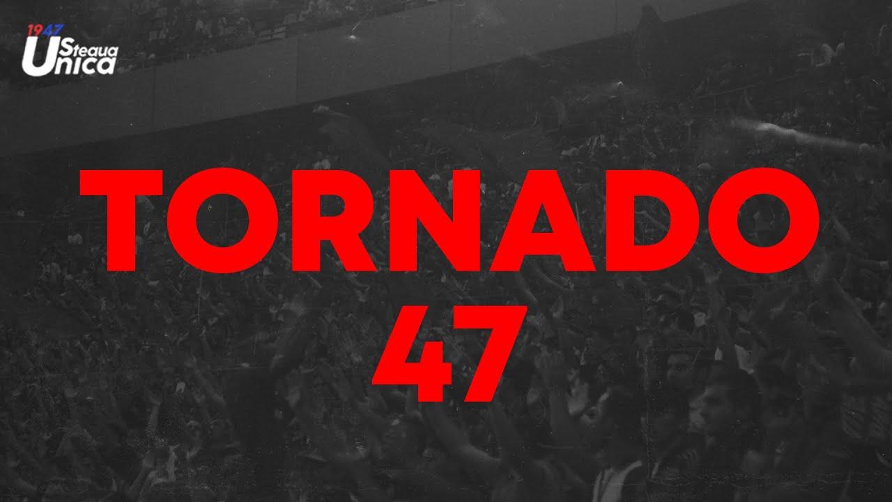 TORNADO 47 -  MEREU ALATURI DE STEAUA