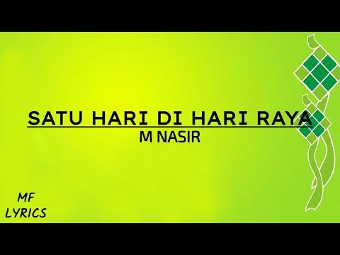 M Nasir - Satu Hari Di Hari Raya (Lirik)