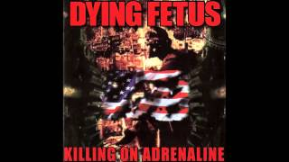 Dying Fetus Fornication Terrorists