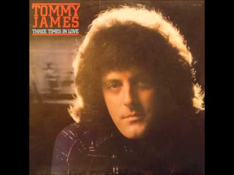 Tommy James -Three Times In Love
