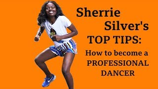 Baixar Sherrie Silver 's top tips on how to be a professional dancer - BBC What's New?