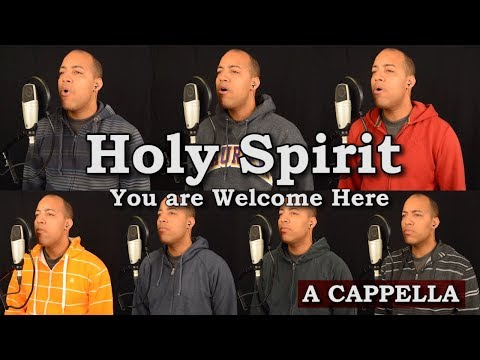 Holy Spirit (You Are Welcome Here)