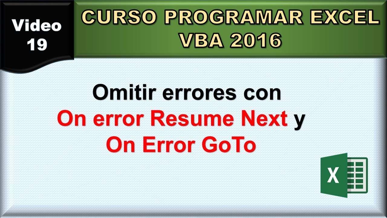 resume Vba On Error Resume Next excel vba resume on error learn video 286 errors 19 curso 2016 omitir errores next y on