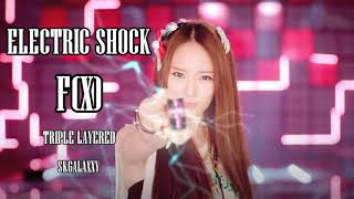 Electric Shock- F(X) (에프엑스) || TRIPLE LAYERED (트리플 레이어)