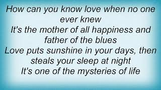 Tom T. Hall - One Of The Mysteries Of Life Lyrics YouTube Videos