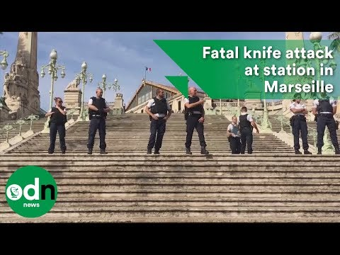 Fatal knife attack at station in Marseille