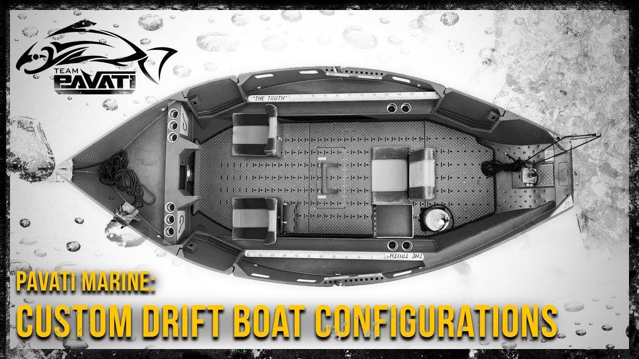 Pavati Marine | Custom Drift Boat Configurations
