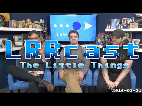 LRRcast - The Little Things