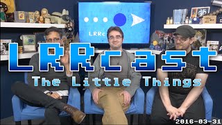 lrrcast the little things