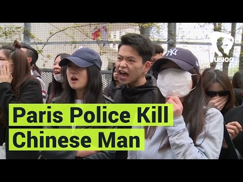 Protests Over Paris Police Killing of Chinese Man