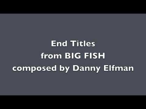 End Titles (Big Fish), Danny Elfman