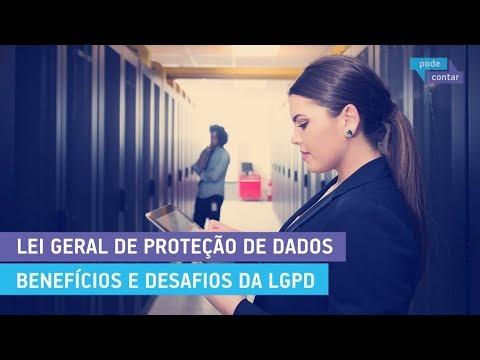 pode-contar-150---lei-geral-de-proteção-de-dados,-benefícios-e-desafios-da-lgpd