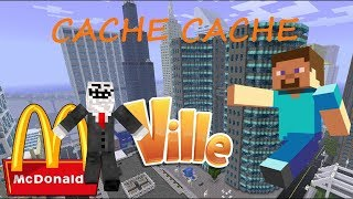 CACHE CACHE MINECRAFT MAP VILLE GEANTE | MCDONALD'S RP | PS4 FR