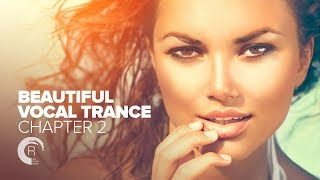 BEAUTIFUL VOCAL TRANCE - Chapter 2 [FULL ALBUM - OUT NOW] (RNM)