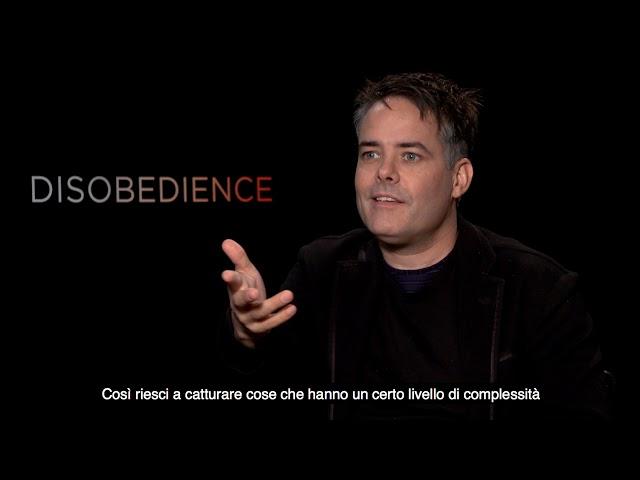DISOBEDIENCE Intervista a Sebastián Lelio - Seconda parte