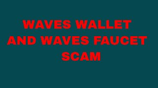 Waves wallet and wavesdrop faucet big scam friends by Builskill