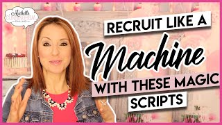 Recruit MORE Reps Easily!!  BEST SCRIPTS!!