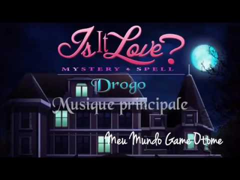 Is It love? Mystery spell drogo musique principale❣💉