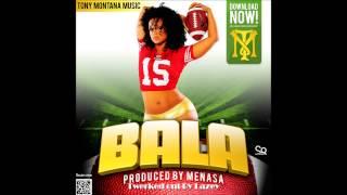 Tony Montana Music   Bala (Lazey