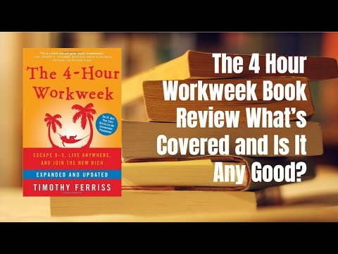 The 4 Hour Workweek Book Review What