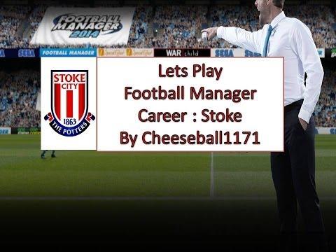 Lets Play Football Manager 14 Career (Season 14/15) Part 1