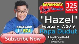 Barangay Love Stories February 17, 2019 Hazel