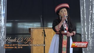 SUAB HMONG E-NEWS:  Huab Ci Yang sings open ceremony 2016-17 Sacramento Hmong New Year