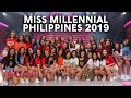 Miss Millennial Philippines 2019   August 31, 2019